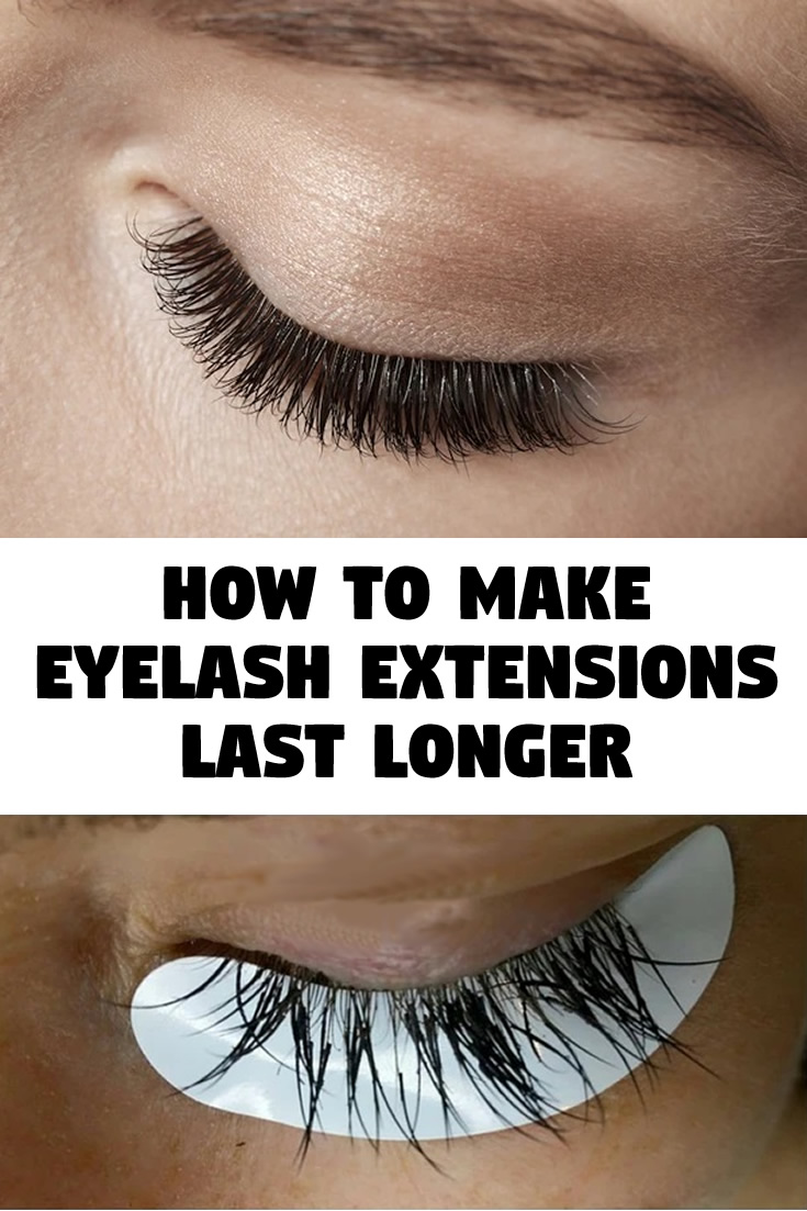How to Make Eyelash Extensions Last Longer