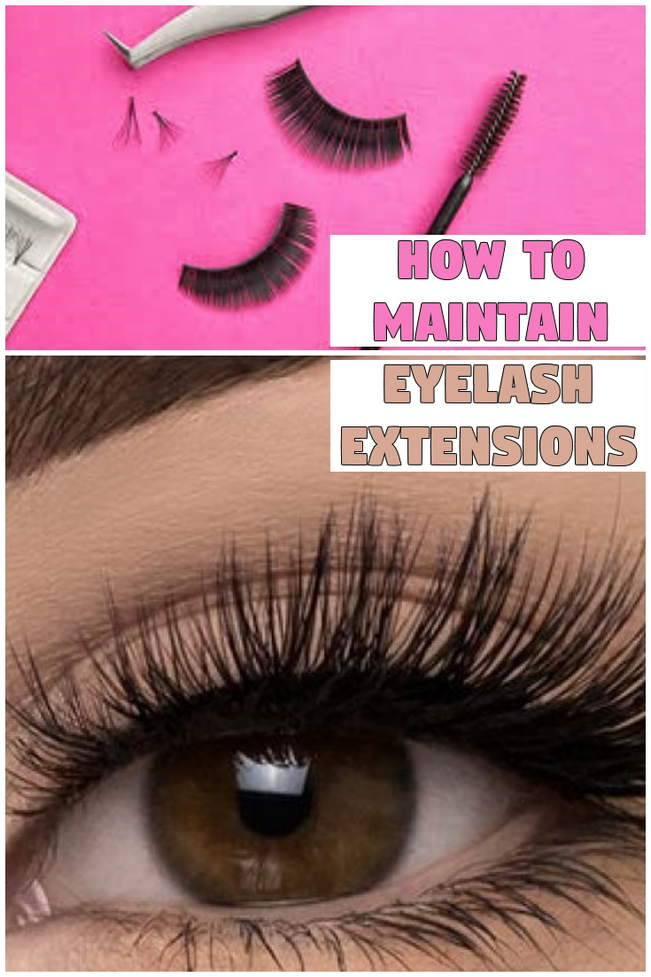 How to Maintain Eyelash Extensions