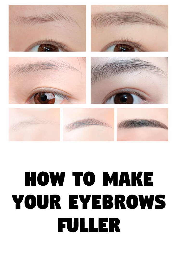How To Make Your Eyebrows Fuller