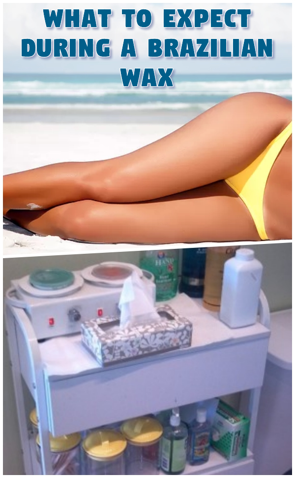 What to Expect During a Brazilian Wax