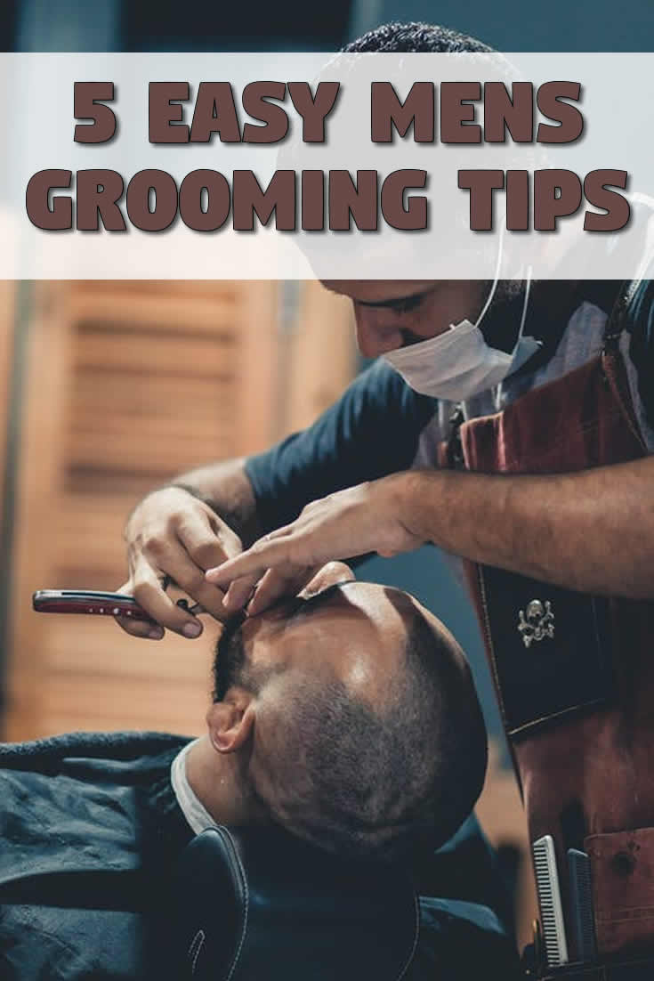 5 Easy Men's Grooming Tips