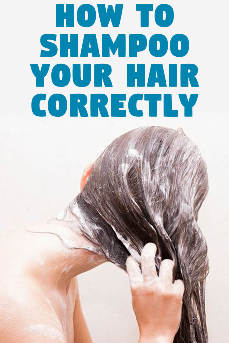 How to shampoo your hair correctly