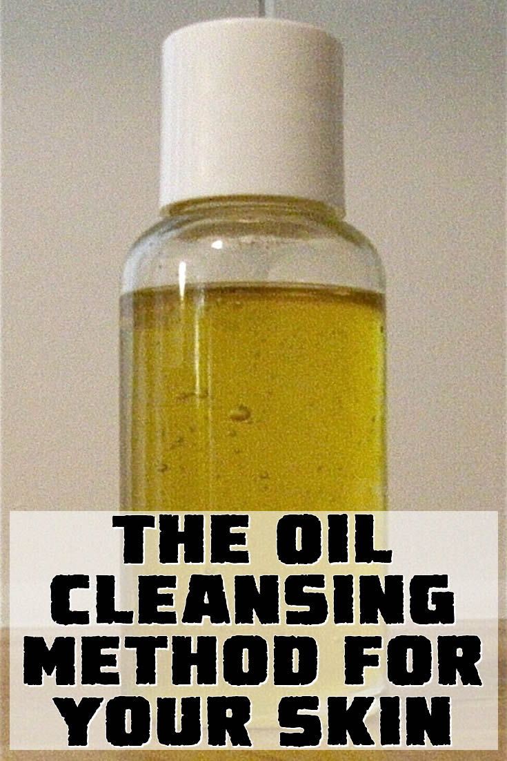The Oil Cleansing Method for Your Skin