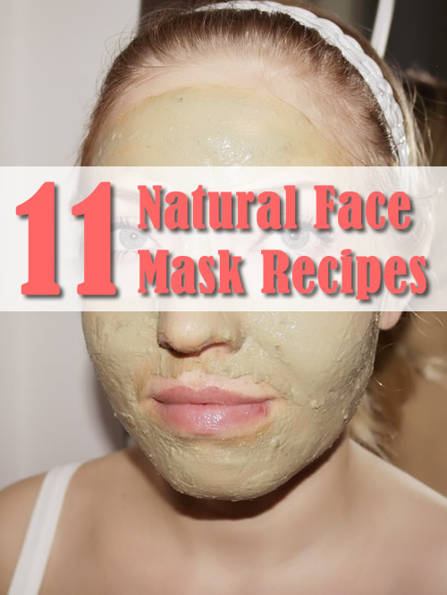 11 Natural Face Mask Recipes