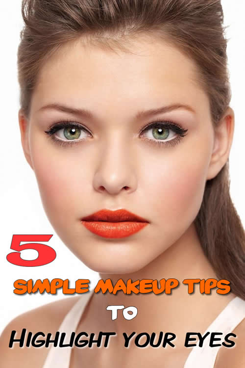 5 simple makeup tips to highlight your eyes
