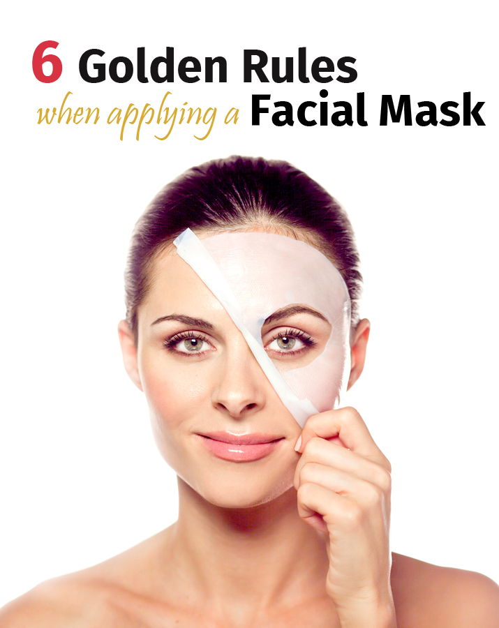 6 golden rules when applying a facial mask