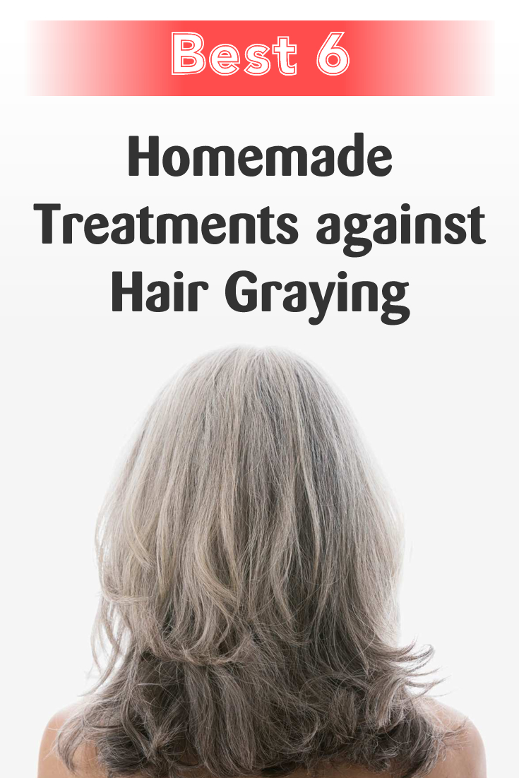 Best 6 Homemade Treatments against Hair Graying