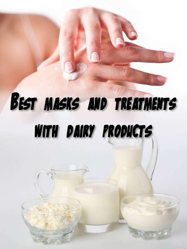 Best masks and treatments with dairy products