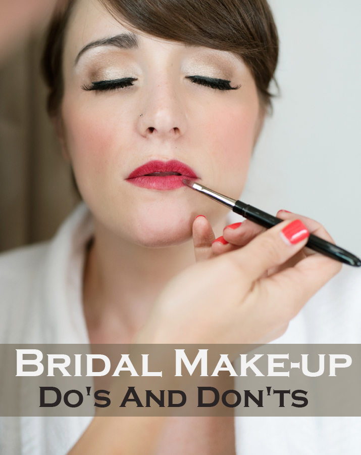 Bridal make-up – Do's and Don'ts