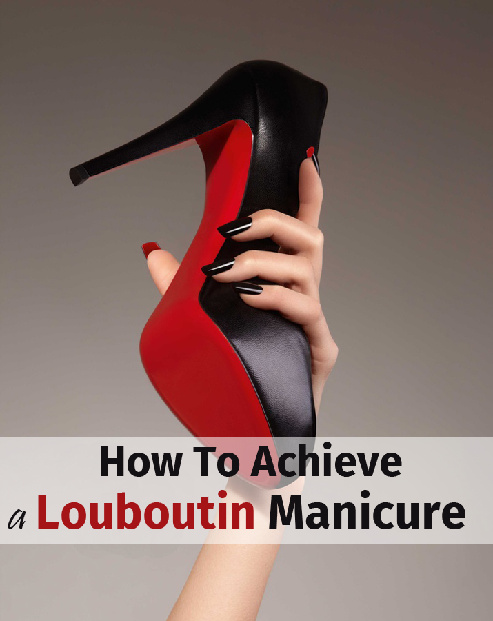 How to achieve a Louboutin manicure ( Double Sided Manicure )