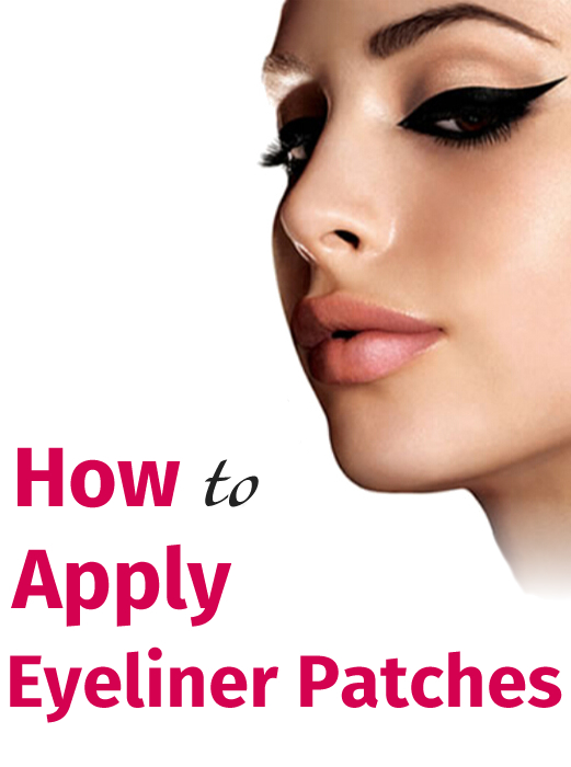How to Apply Eyeliner Patches