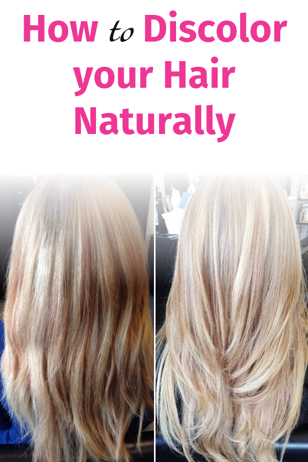 How to Discolor your Hair Naturally