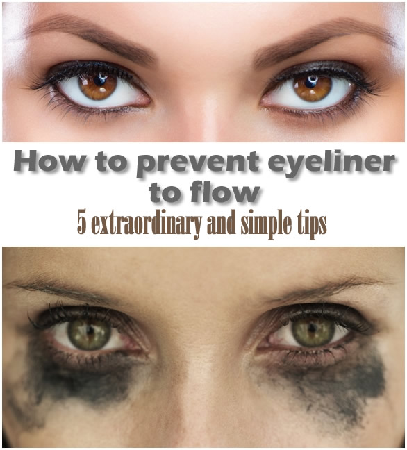 How to prevent eyeliner to flow