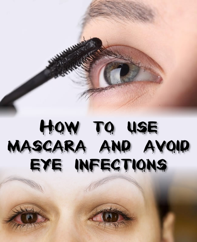 How to use mascara and avoid eye infections