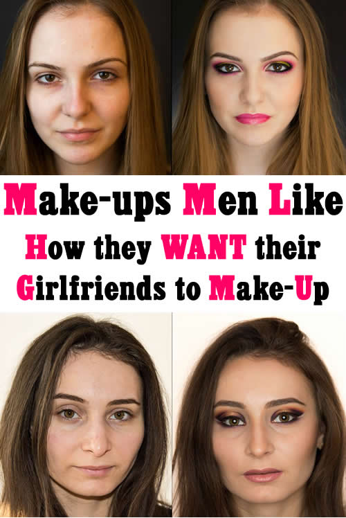Make-ups Men Like How they WANT their Girlfriends to Make-Up