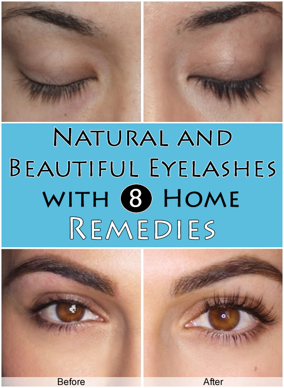 Natural and Beautiful Eyelashes with 8 Home Remedies
