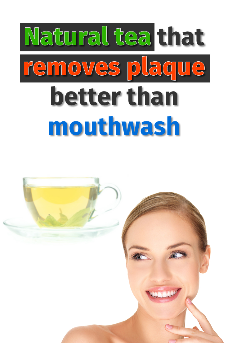 Natural tea that removes plaque better than mouthwash