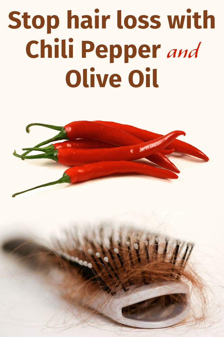 Stop hair loss with Chili Pepper and Olive Oil