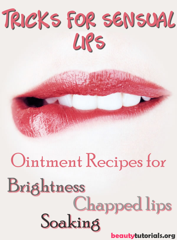 Tricks for sensual lips
