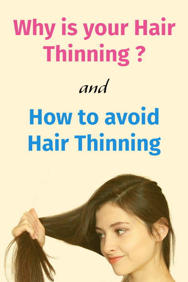 Why is your Hair Thinning and How to avoid hair thinning