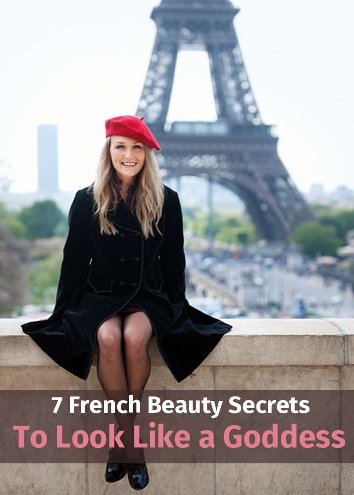 7 French Beauty Secrets To Look Like a Goddess