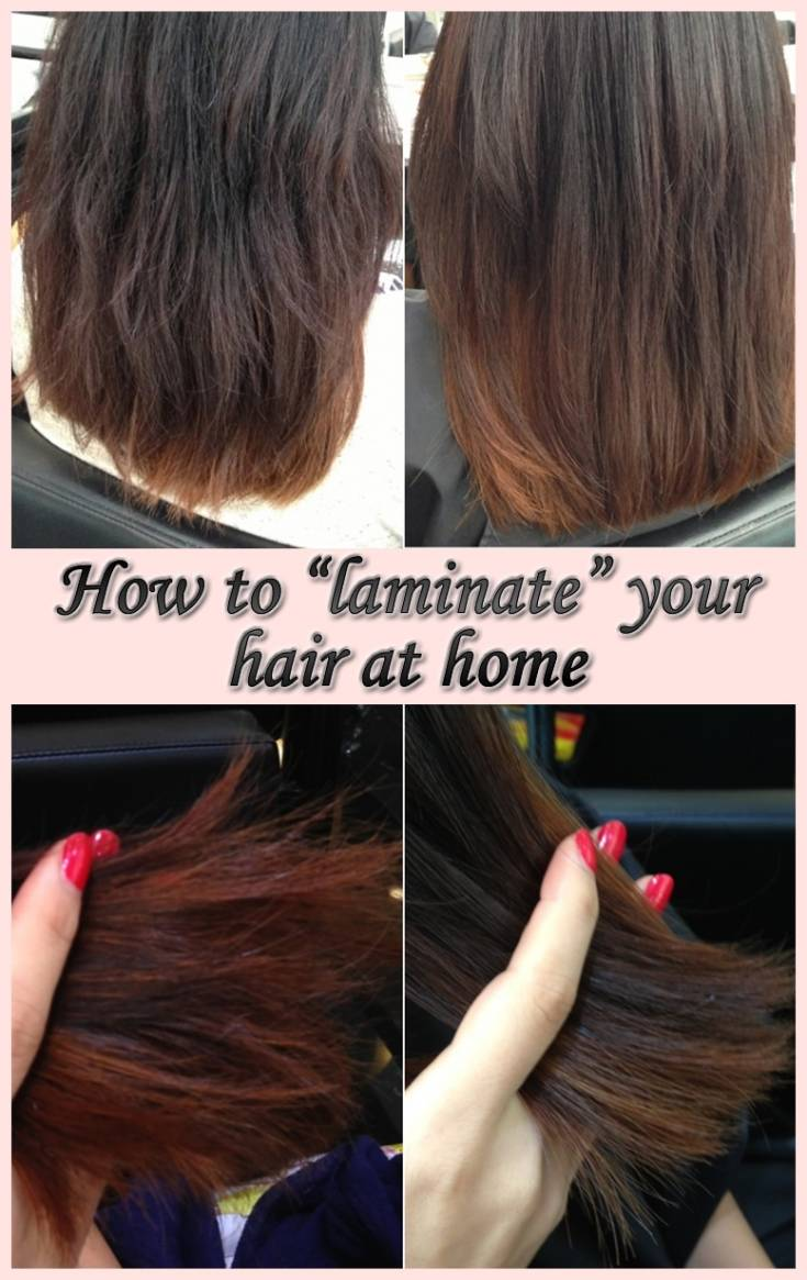 "How to ""laminate"" your hair at home"