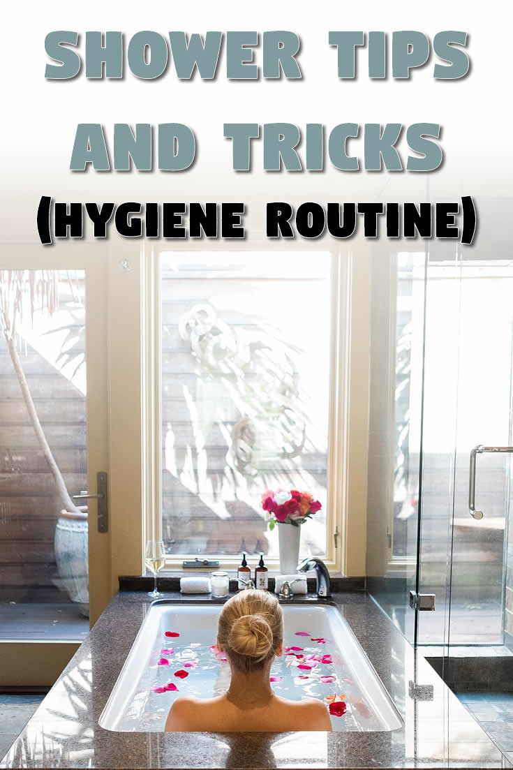 Shower Tips and Tricks (Hygiene Routine)