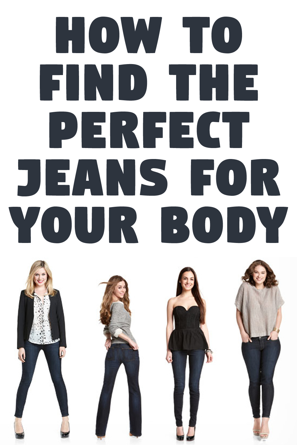 How to Find The Perfect Jeans For Your Body