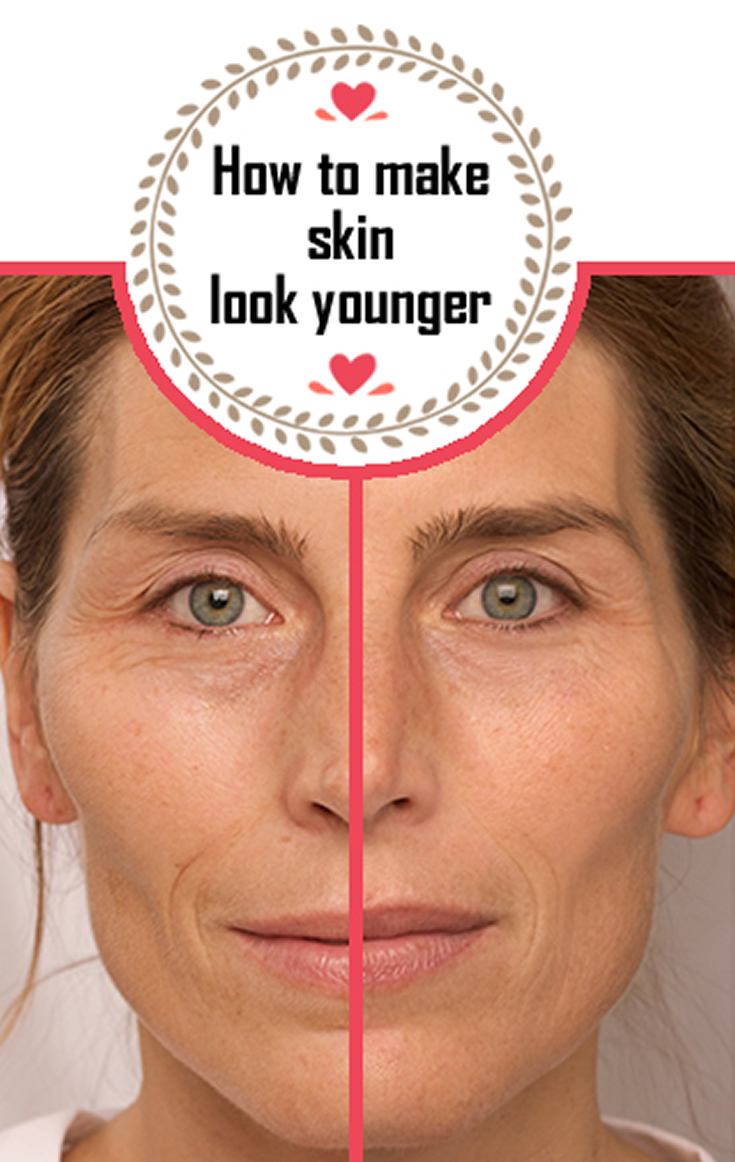 How to make skin look younger