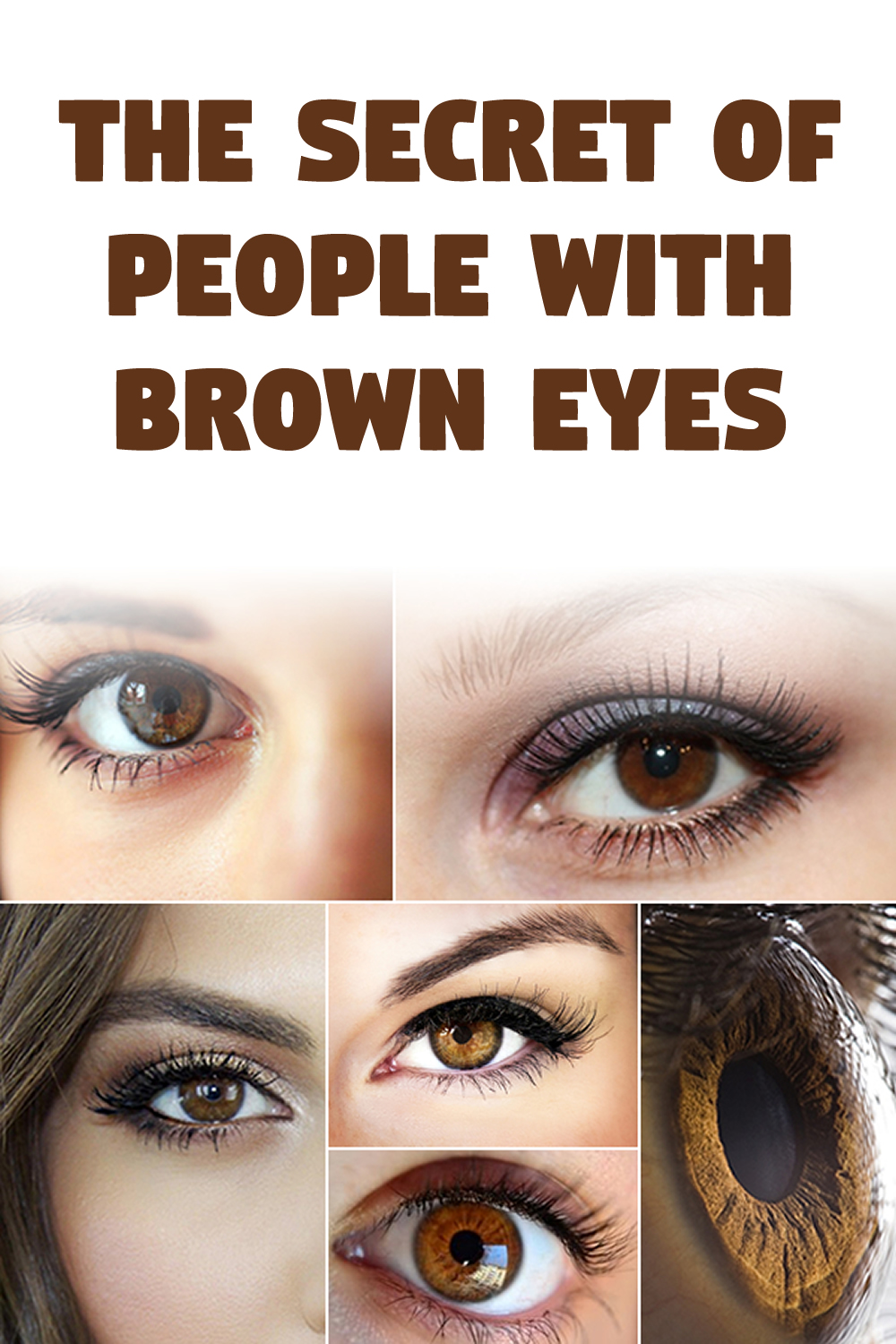 The secret of people with brown eyes