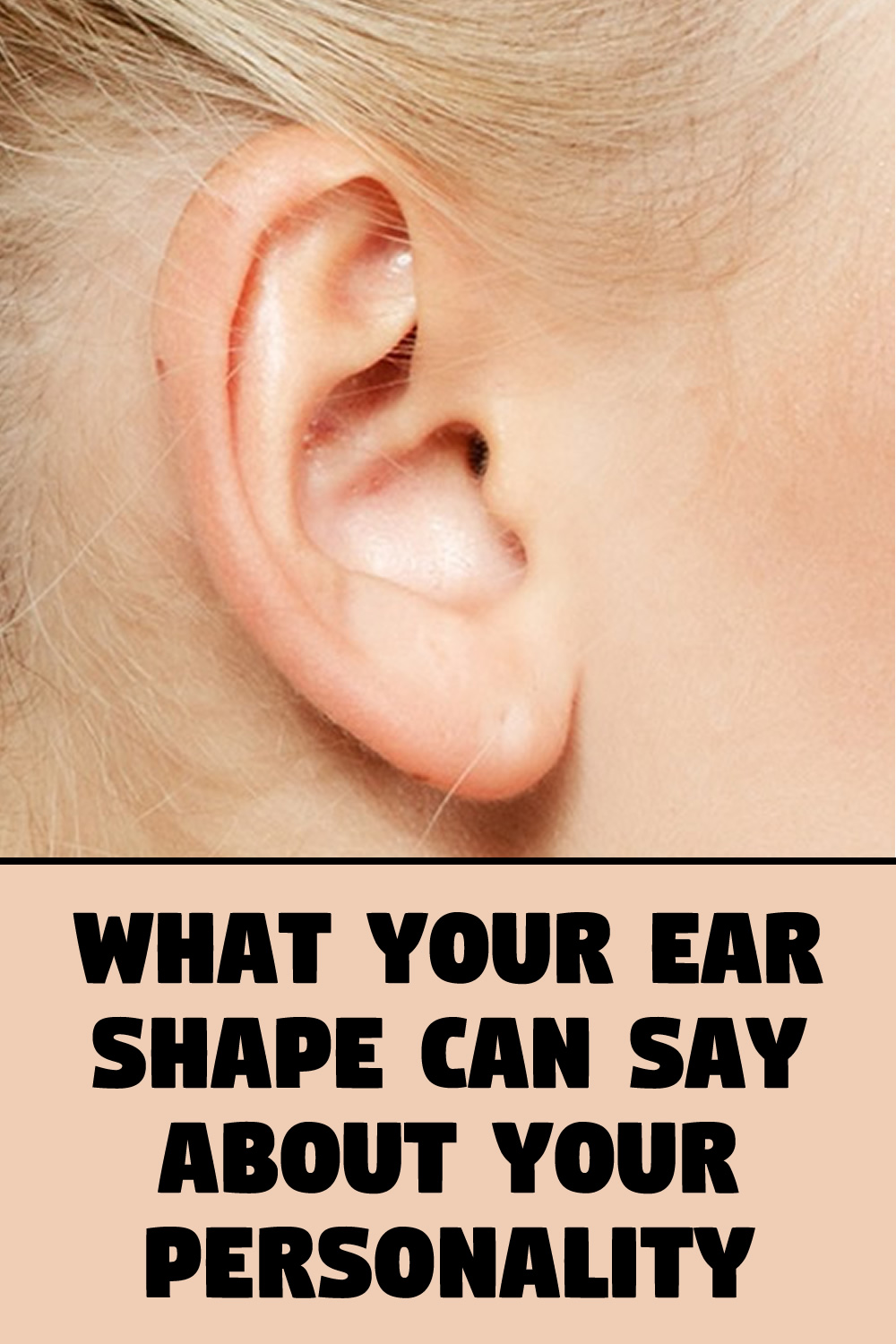 What Your Ear Shape can say about Your Personality